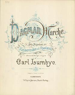 Forside til Carl Lumbyes 'Dagmar Marche'. Klik for større billede